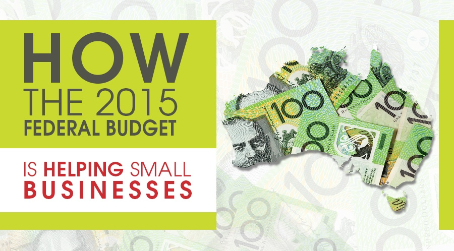 How the 2015 Ausralian Federal Budget is helping small businesses