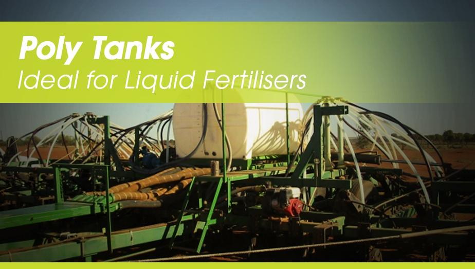 poly tank - ideal for liquid fertilisers by TTi